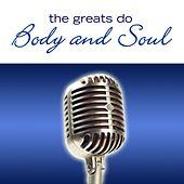 The Greats Do Body And Soul von Various Artists