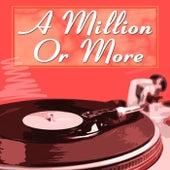 A Million Or More de Various Artists