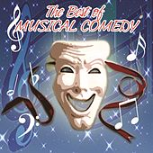 The Best Of Musical Comedy by Various Artists
