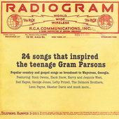 Radiogram: 24 Songs That Inspired the Teenage Gram Parsons de Various Artists