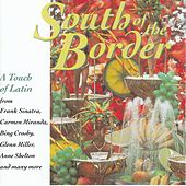 South Of The Border von Various Artists