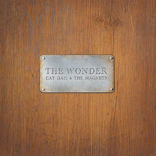 The Wonder by Cat Dail