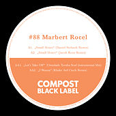 Compost Black Label #88 - Remixes by Osunlade, Jakob Korn, Daniel Stefanik, Klinke Auf Cinch de Marbert Rocel