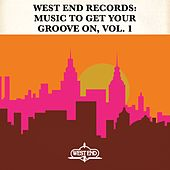 West End Records: Music To Get Your Groove On, Vol. 1 de Various Artists