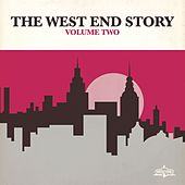 The West End Story Vol. 2 by Various Artists