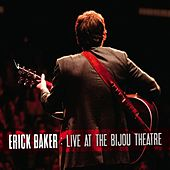 Live At the Bijou Theatre by Erick Baker