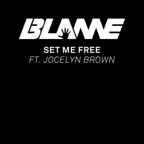 Set Me Free by Blame