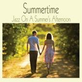 Summertime - Jazz On A Summer's Afternoon de Various Artists