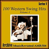100 Western Swing Hits, Part 4 by Various Artists