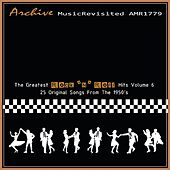 The Greatest Rock 'N' Roll Hits Part 6 by Various Artists