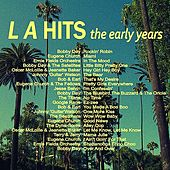 LA Hits - The Early Years von Various Artists
