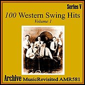 100 Western Swing Hits, Part 1 by Various Artists