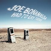 Had To Cry Today von Joe Bonamassa