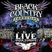 Live Over Europe von Black Country Communion