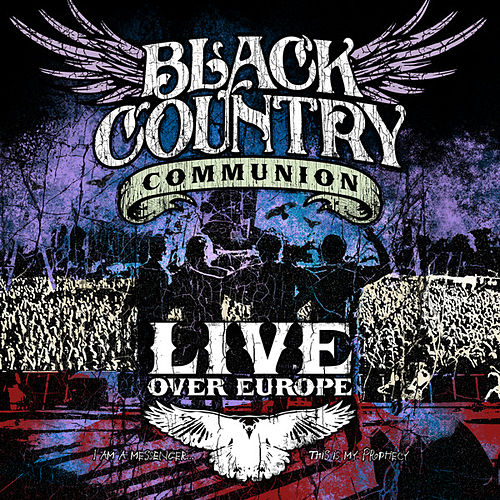 Live Over Europe by Black Country Communion