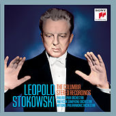 Leopold Stokowski - The Columbia Stereo Recordings by Leopold Stokowski