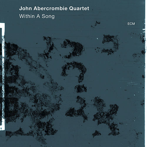 Within A Song by John Abercrombie