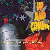 Up And Coming -The Sound Of Young Norway by Various Artists