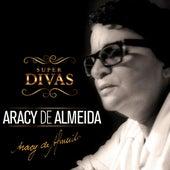 Série Super Divas - Aracy de Almeida von Aracy de Almeida