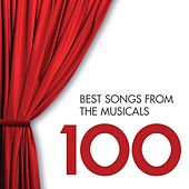 100 Best Songs from the Musicals by Various Artists