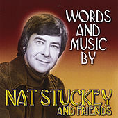 Words and Music By Nat Stuckey and Friends von Nat Stuckey