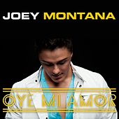 Oye Mi Amor de Joey Montana