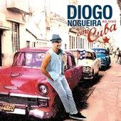 Doc. Show - Diogo Nogueira Em Cuba (Ao Vivo) de Diogo Nogueira