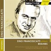 Zino Francescatti plays Brahms de Zino Francescatti