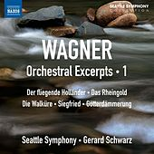 Wagner: Orchestral Excerpts, Vol. 1 by Seattle Symphony Orchestra