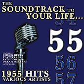 The Soundtrack To Your Life:1955 Hits by Various Artists