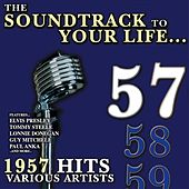 The Soundtrack to Your Life:1957 Hits von Various Artists