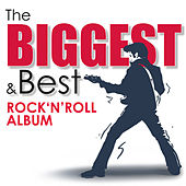 The Biggest & Best Rock 'n' Roll Album by Various Artists