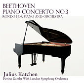 Beethoven: Piano Concerto No.3  &  Rondo for Piano and Orchestra (Remastered) by Julius Katchen