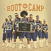 The Chosen Few von Boot Camp Clik
