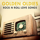 Golden Oldies - Rock & Roll Love Songs de Various Artists