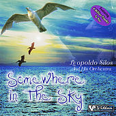 Somewhere in the Sky by Leopoldo Silos