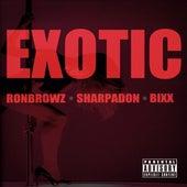 Exotic (feat. Sharpadon & Bixx) de Ron Browz