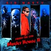 Murder House II by Sir Nasty