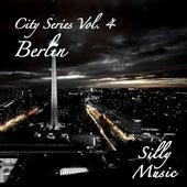 City Series, Vol. 4 - Berlin von Various Artists
