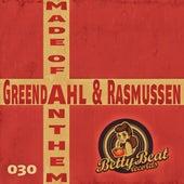 Made of Anthem von Rasmussen