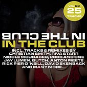 In The Club Vol. 6 by Various Artists