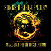 Songs of the Century - An All-Star Tribute to Supertramp de Various Artists