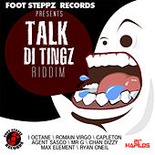 Talk Di Tingz Riddim by Various Artists