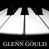 The Very Best of Glenn Gould by Glenn Gould