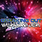 Breaking Out by Wishbone Ash