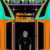 Love to Stars by Michael Berman