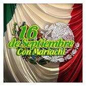 16 de Septiembre (Con Mariachi) by Various Artists