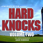 Hard Knocks Volume 2 (Soundtrack from the HBO Series) by David Robidoux