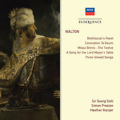 Walton: Belshazzar's Feast; Coronation Te Deum; Choral Works; Songs de Sir Georg Solti