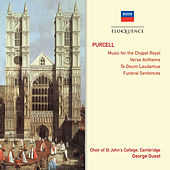 Purcell: Music for the Chapel Royal • Verse Anthems • Te Deum & Jubilate • Funeral Sentences von Various Artists
